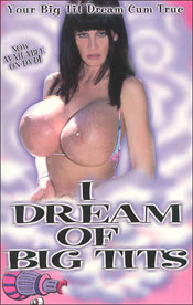 i dream of big tits